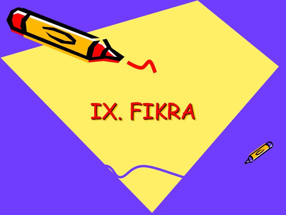 IX. FIKRA