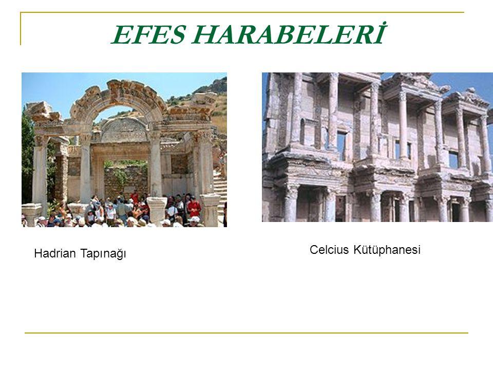 EFES HARABELERİ Celcius Kütüphanesi Hadrian Tapınağı