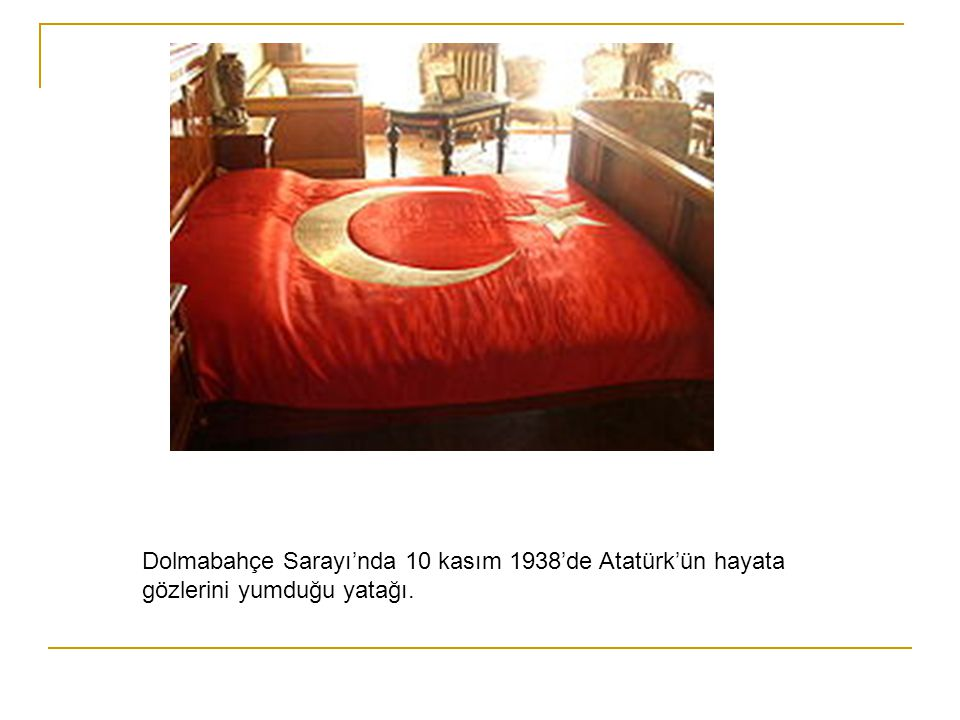 Dolmabahçe Sarayı'nda 10 kasım 1938'de Atatürk'ün hayata gözlerini yumduğu yatağı.
