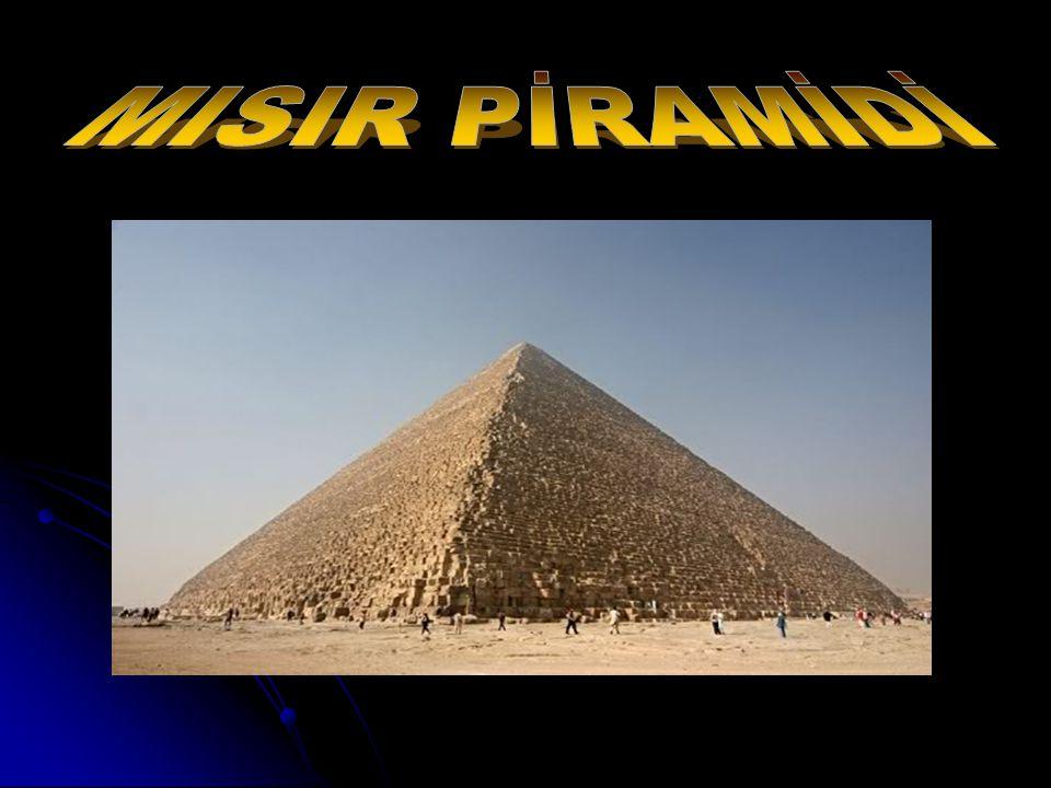 MISIR PİRAMİDİ