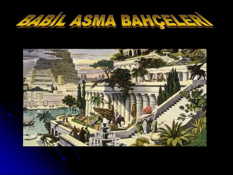 BABİL ASMA BAHÇELERİ