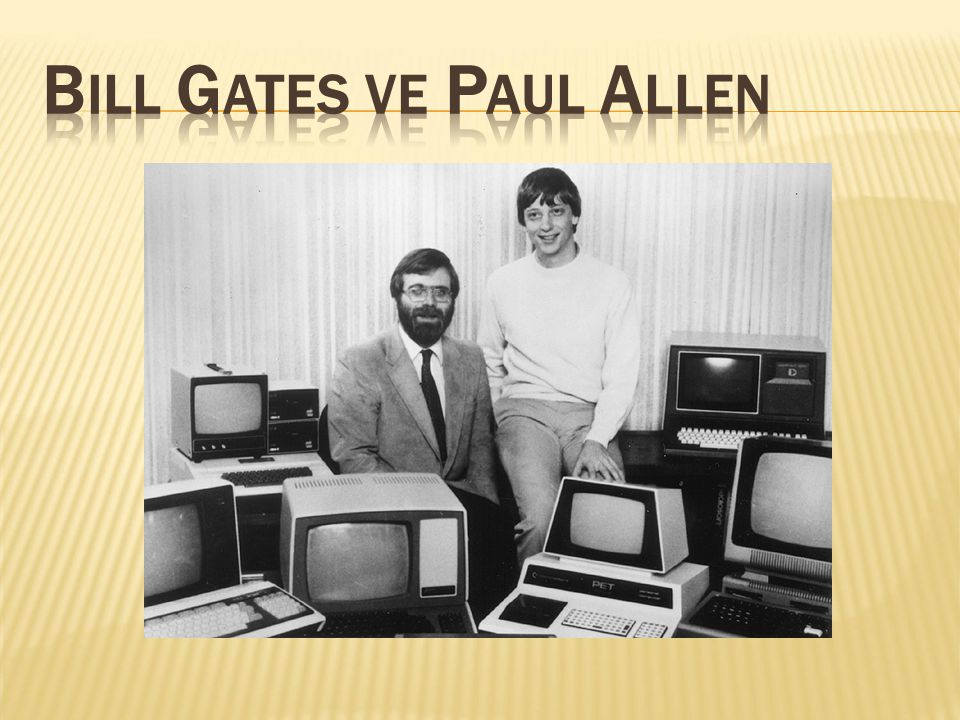 Bill Gates ve Paul Allen