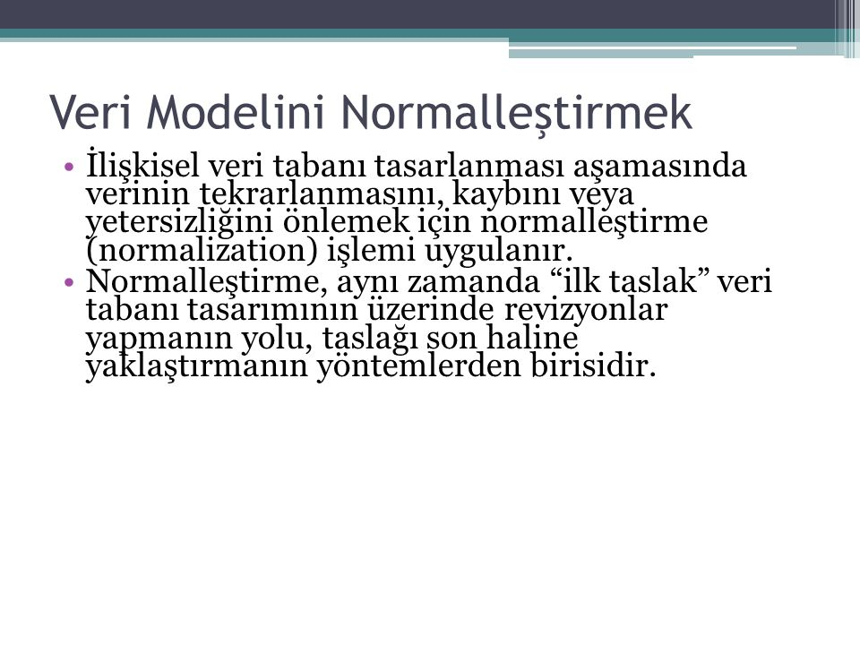 Veri Modelini Normalleştirmek