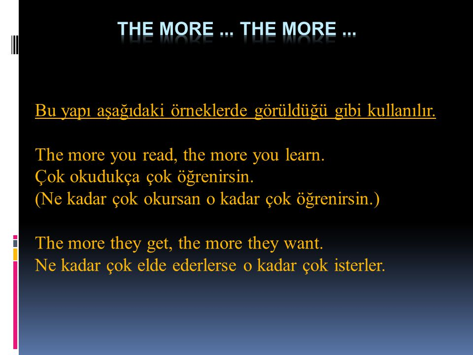 the more ... the more ...