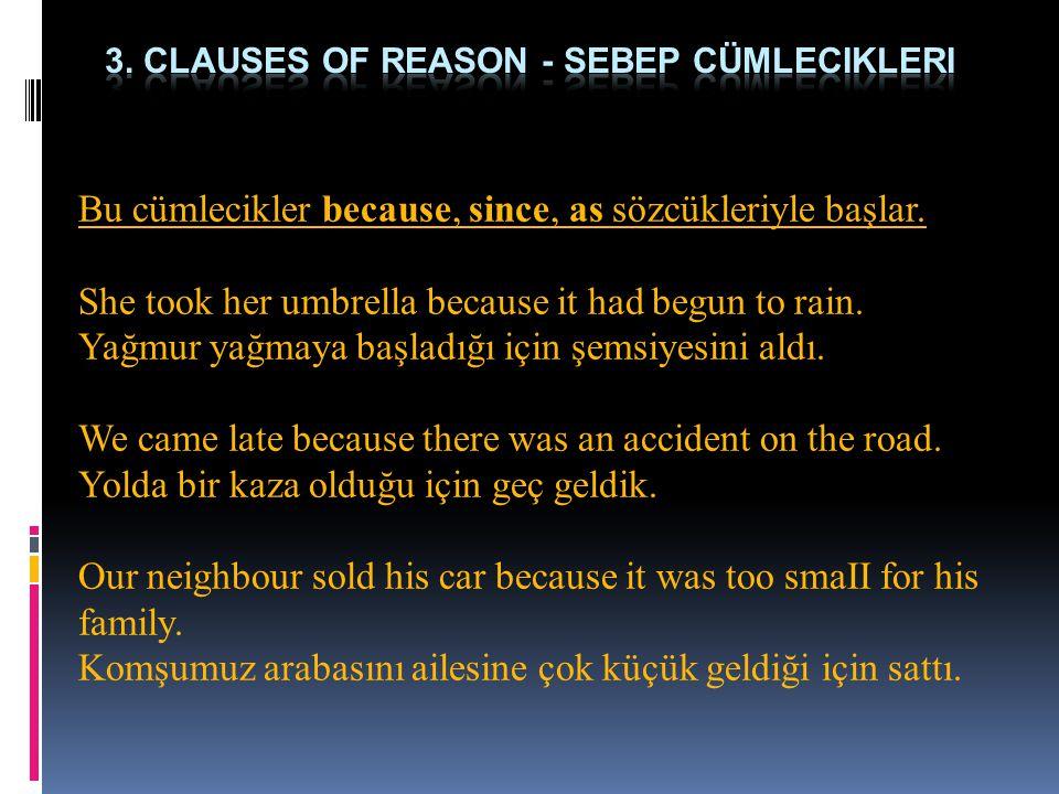3. clauses of reason - sebep cümlecikleri
