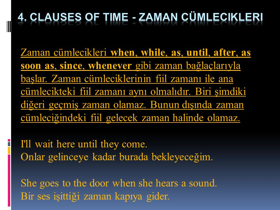 4. clauses of time - zaman cümlecikleri