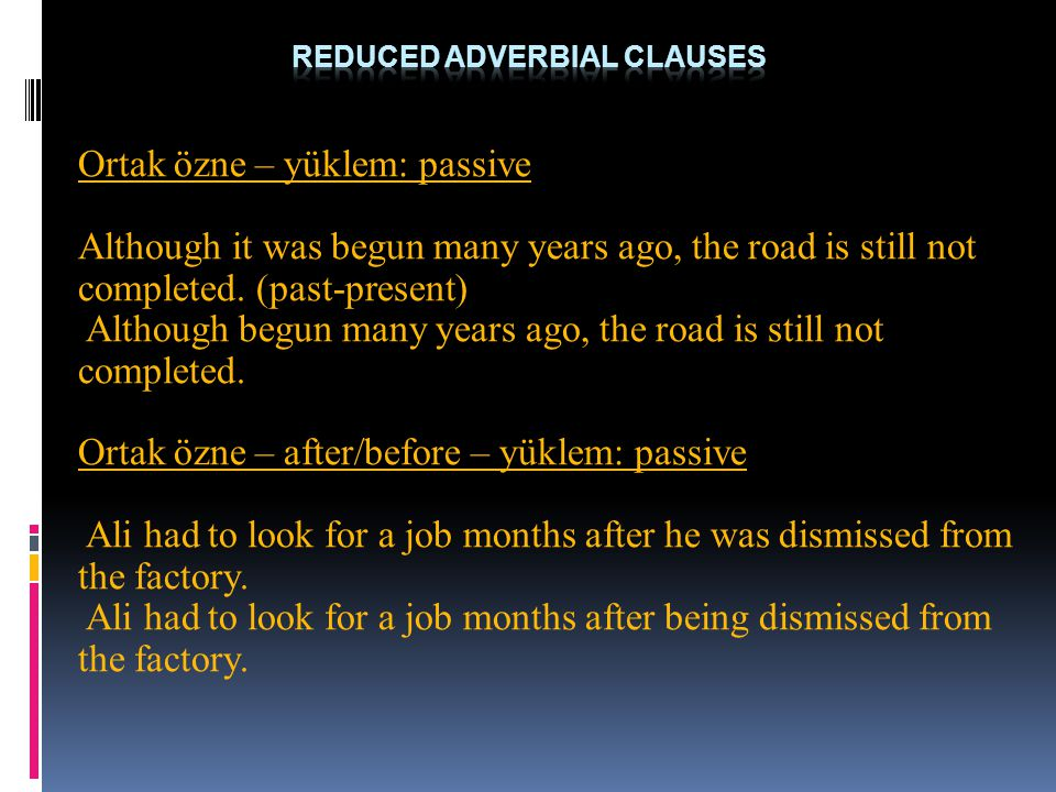 Reduced Adverbial Clauses