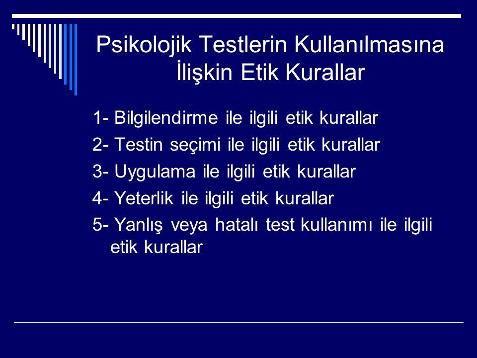 Psikolojik Testlerin Kullanılmasına İlişkin Etik Kurallar