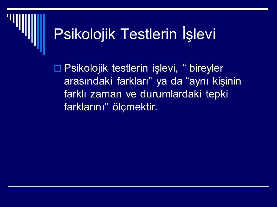Psikolojik Testlerin İşlevi