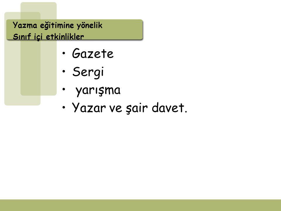 Gazete Sergi yarışma Yazar ve şair davet. Yazma eğitimine yönelik