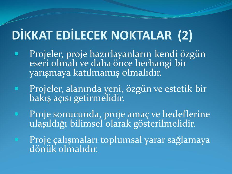 DİKKAT EDİLECEK NOKTALAR (2)