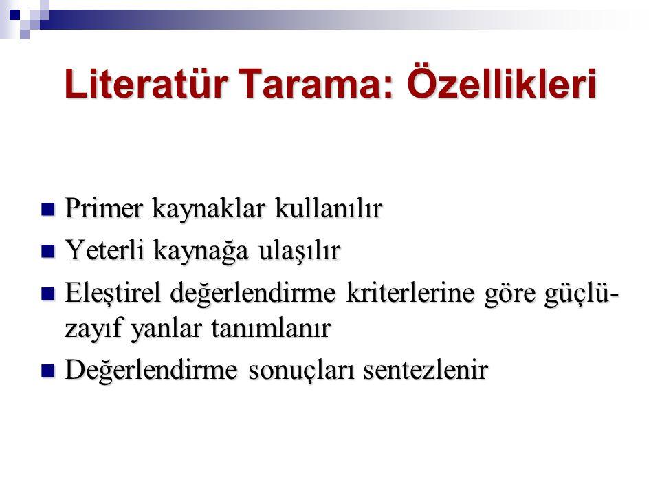Literatür Tarama: Özellikleri