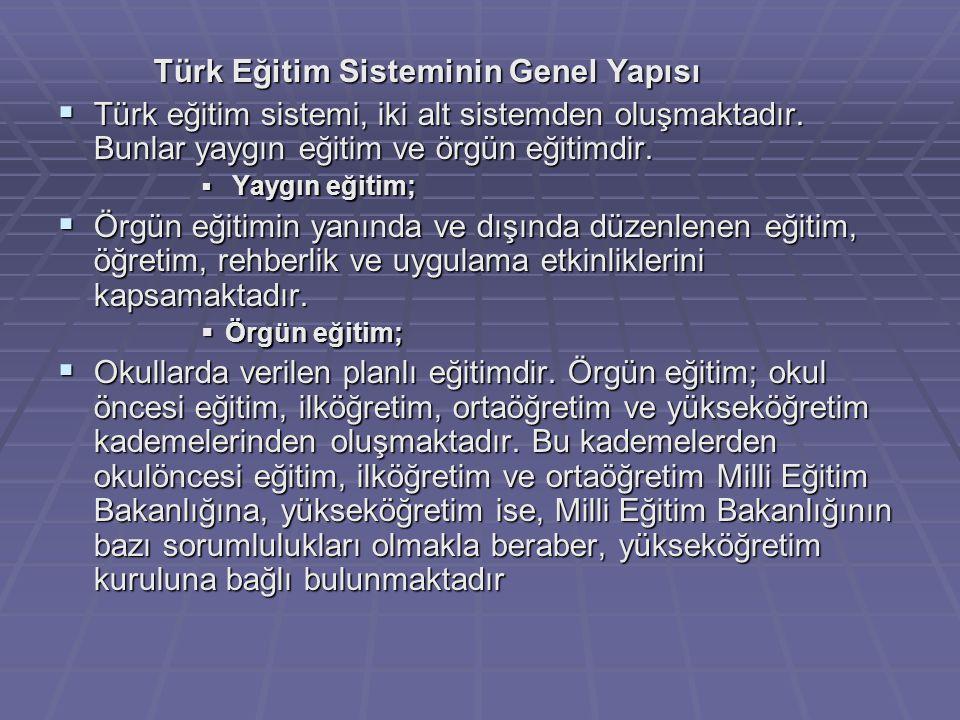 Türk Eğitim Sisteminin Genel Yapısı
