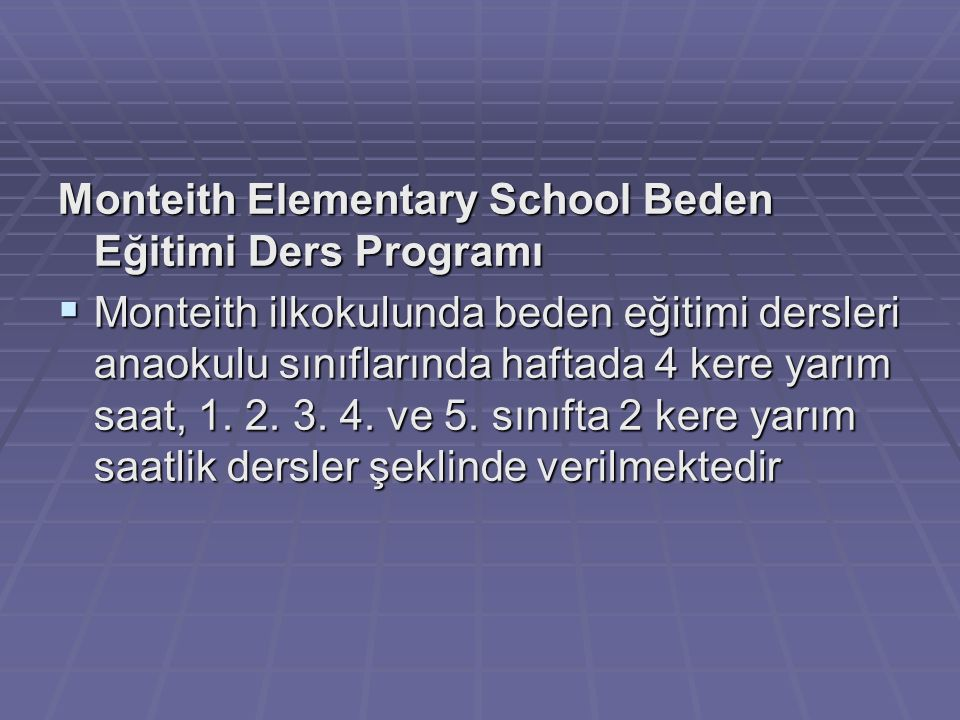 Monteith Elementary School Beden Eğitimi Ders Programı