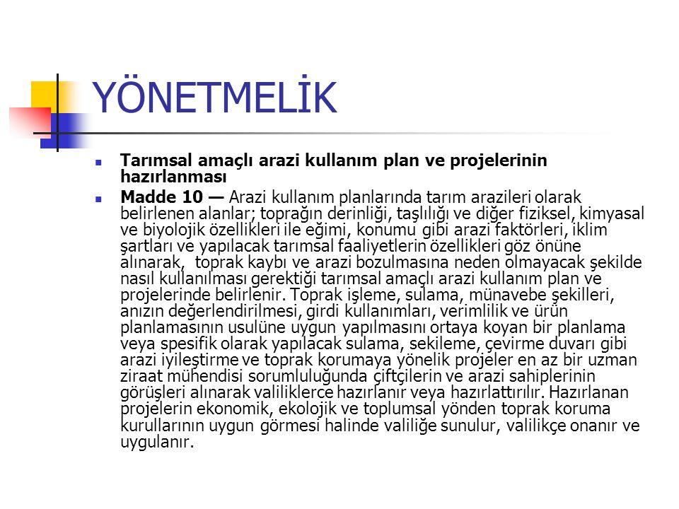 YÖNETMELİK Tarımsal amaçlı arazi kullanım plan ve projelerinin hazırlanması.