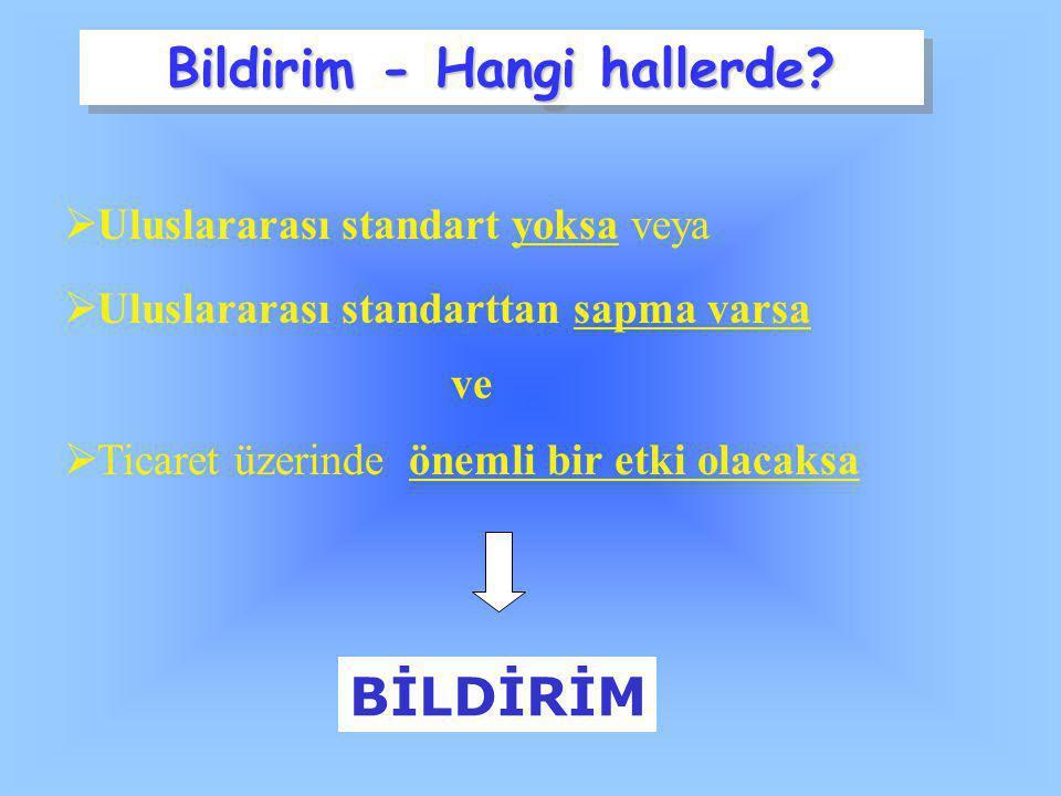 Bildirim - Hangi hallerde