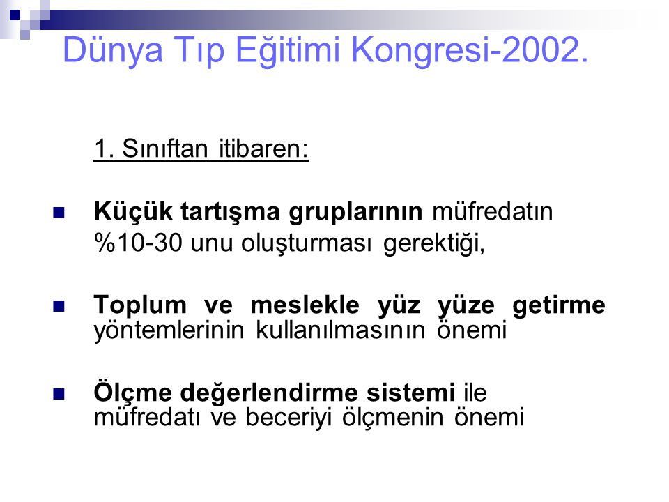 Dünya Tıp Eğitimi Kongresi-2002.