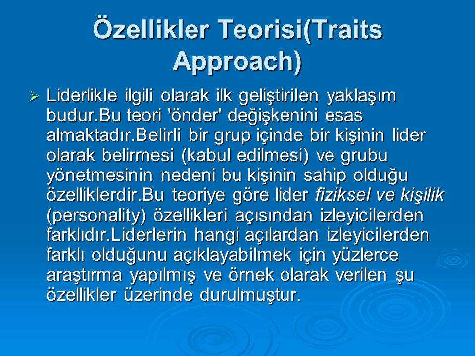 Özellikler Teorisi(Traits Approach)