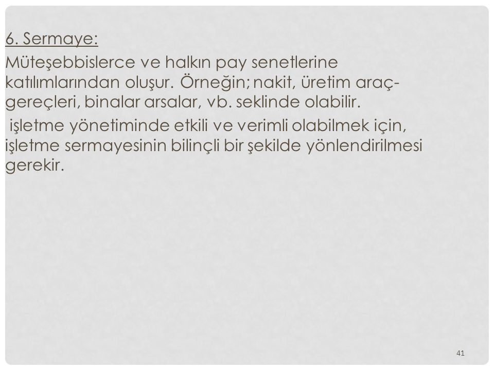 6. Sermaye: