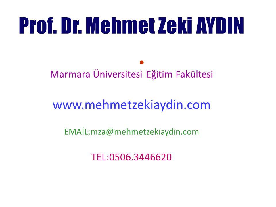 . www.mehmetzekiaydin.com Marmara Üniversitesi Eğitim Fakültesi