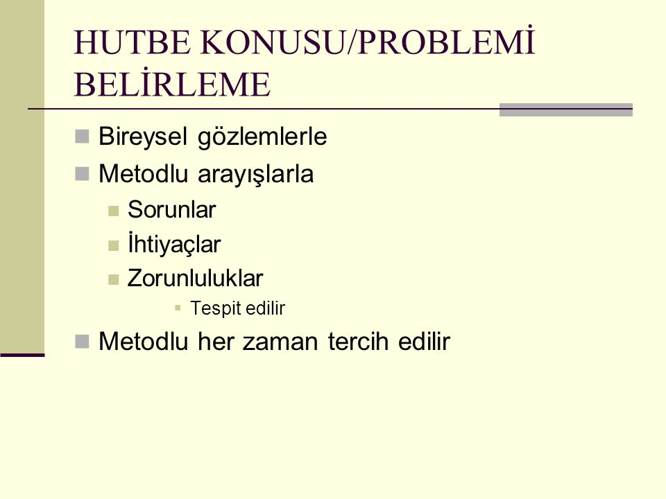 HUTBE KONUSU/PROBLEMİ BELİRLEME