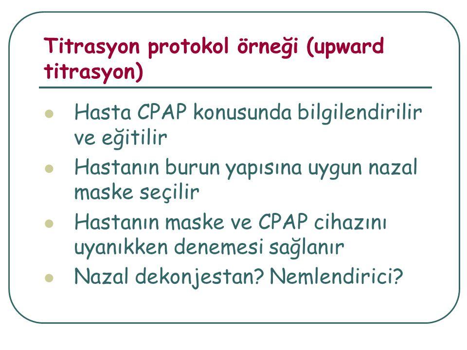 Titrasyon protokol örneği (upward titrasyon)