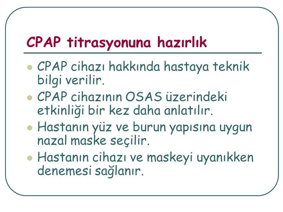 CPAP titrasyonuna hazırlık