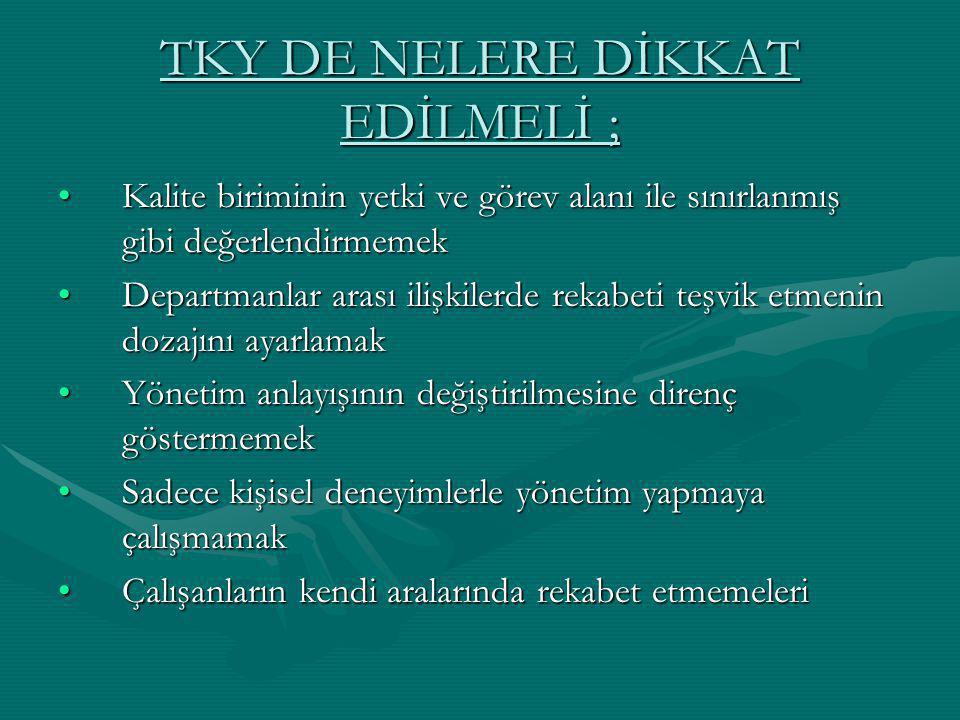 TKY DE NELERE DİKKAT EDİLMELİ ;