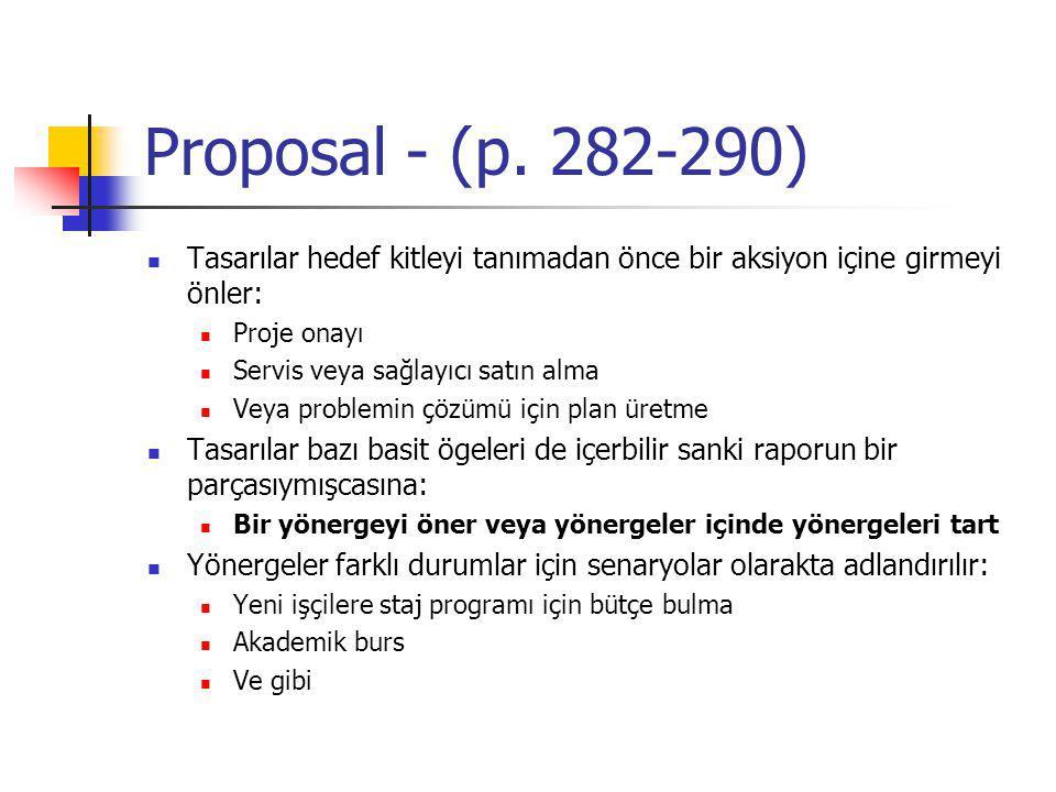 Proposal - (p. 282-290) Tasarılar hedef kitleyi tanımadan önce bir aksiyon içine girmeyi önler: Proje onayı.