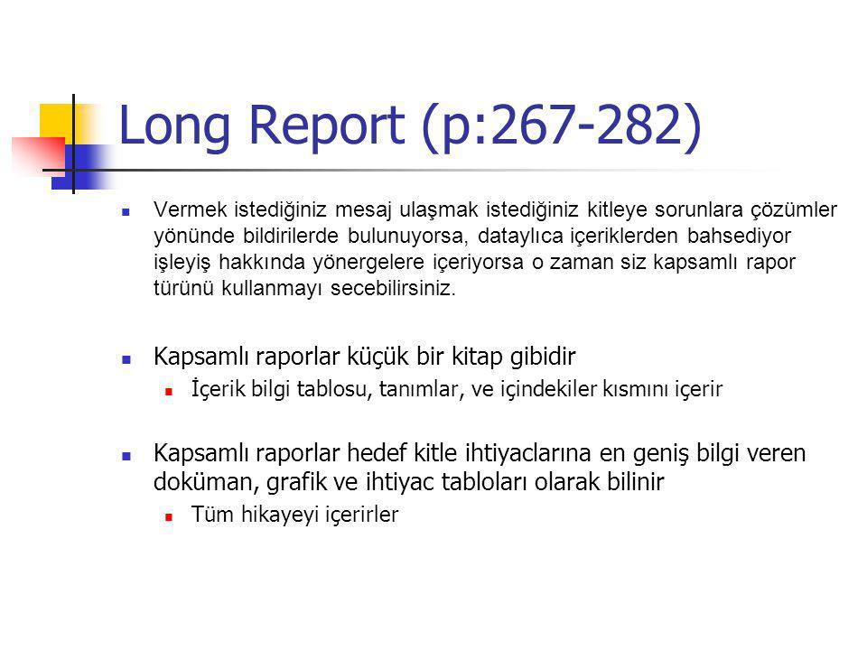 Long Report (p:267-282) Kapsamlı raporlar küçük bir kitap gibidir