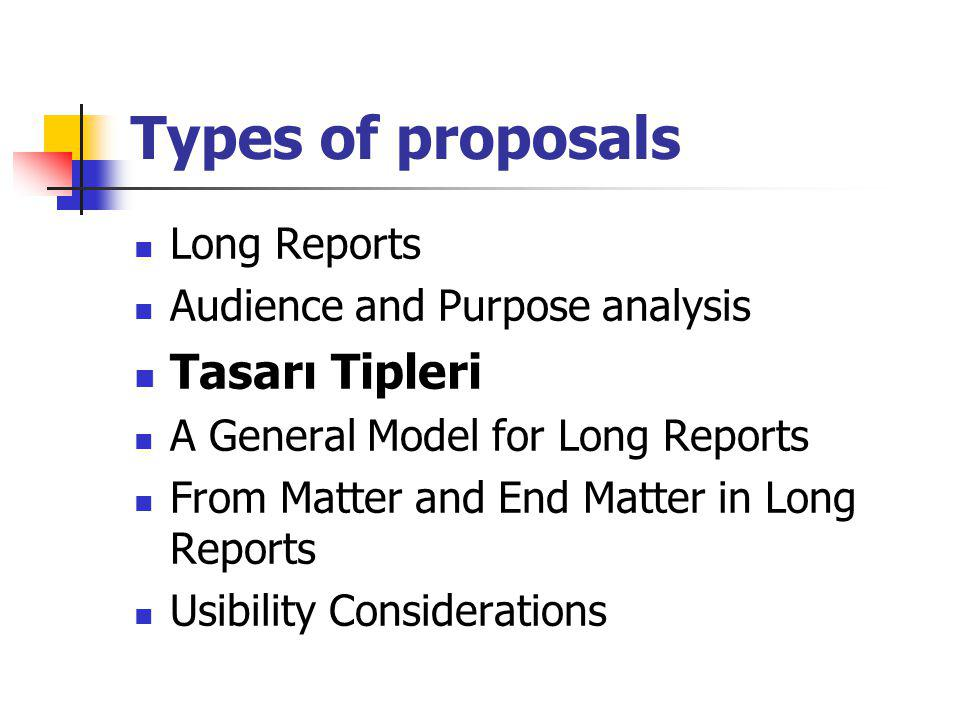 Types of proposals Tasarı Tipleri Long Reports