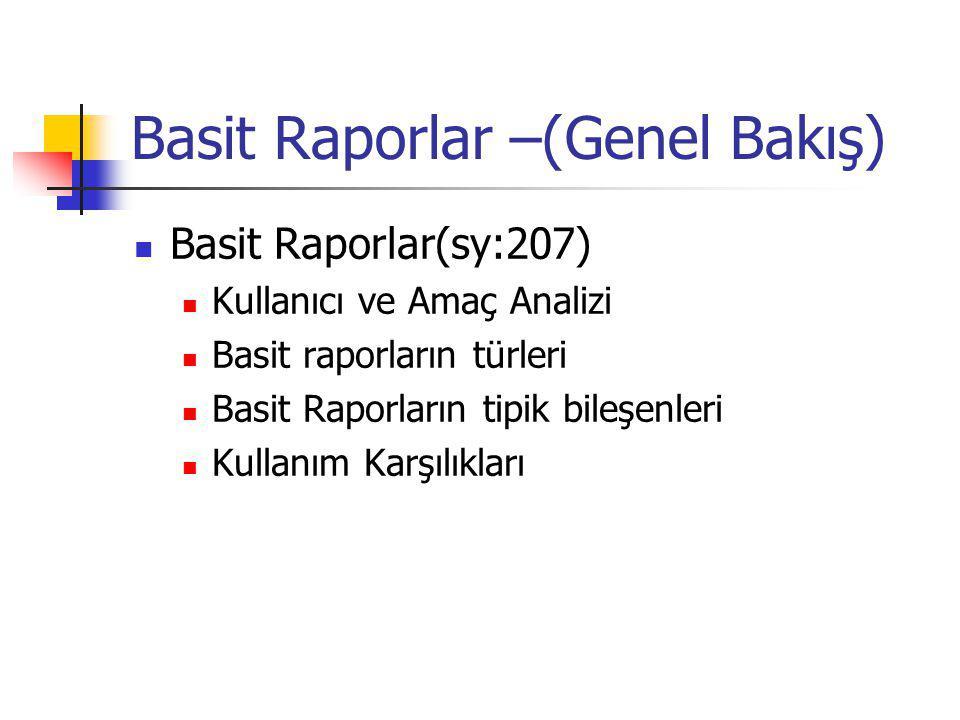 Basit Raporlar –(Genel Bakış)