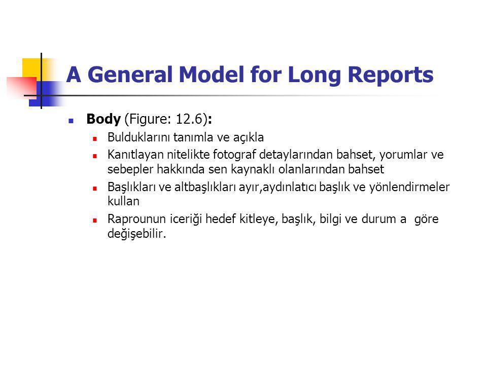 A General Model for Long Reports