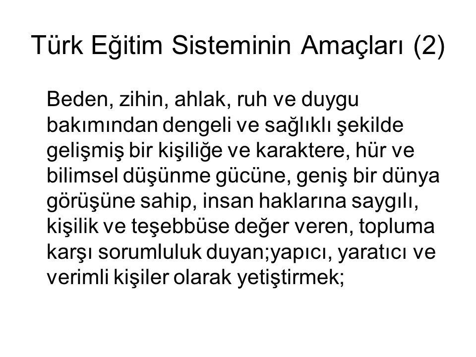 Türk Eğitim Sisteminin Amaçları (2)