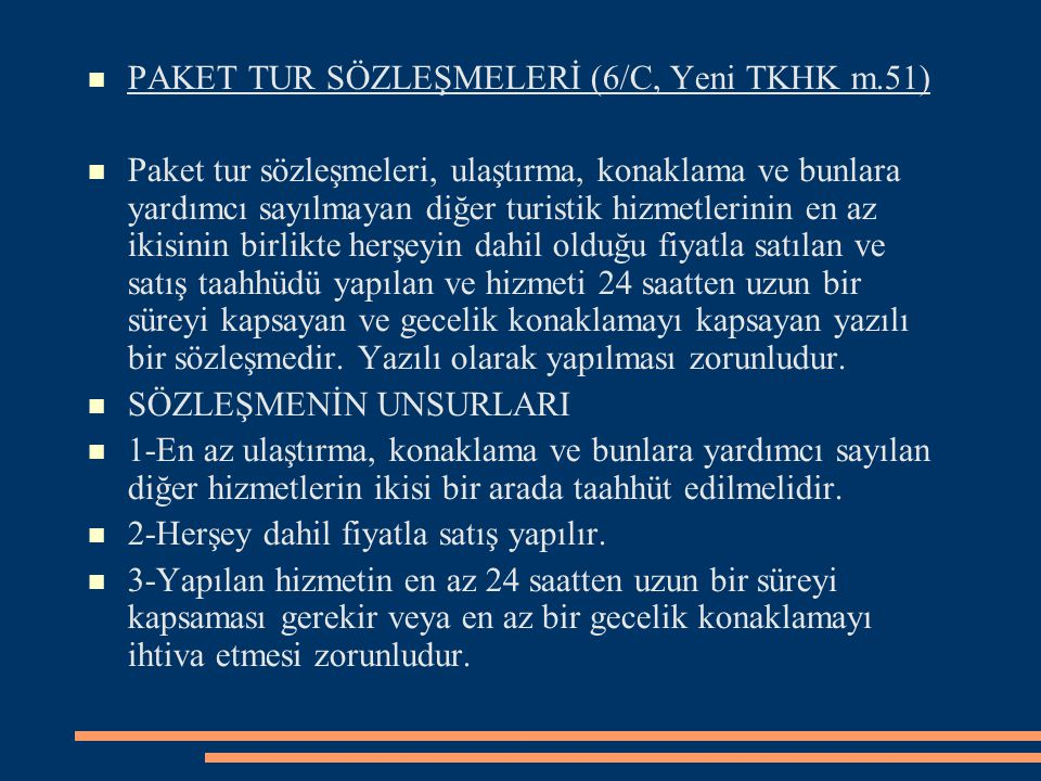PAKET TUR SÖZLEŞMELERİ (6/C, Yeni TKHK m.51)