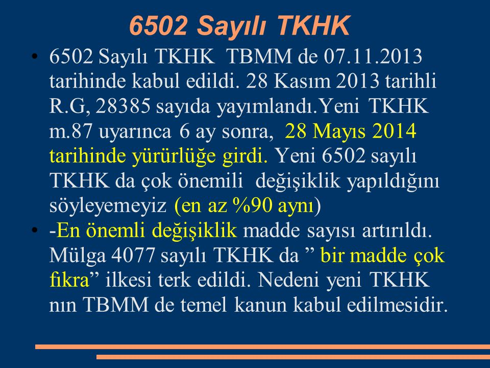 6502 Sayılı TKHK