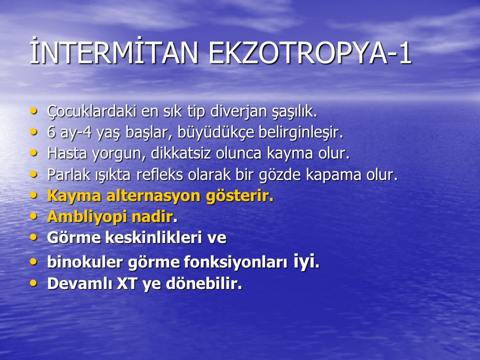 İNTERMİTAN EKZOTROPYA-1
