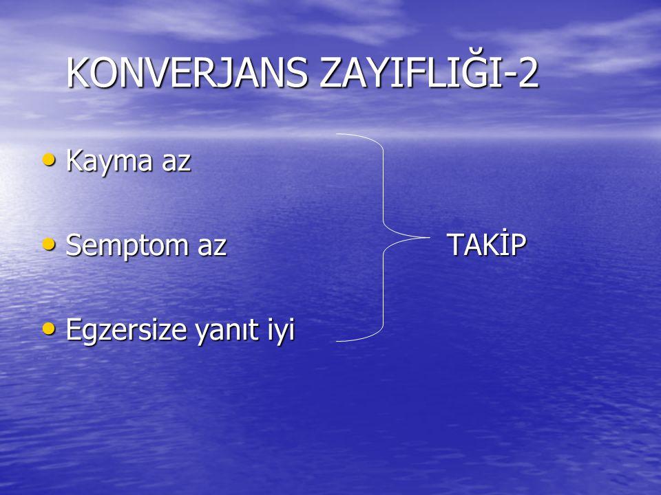 KONVERJANS ZAYIFLIĞI-2