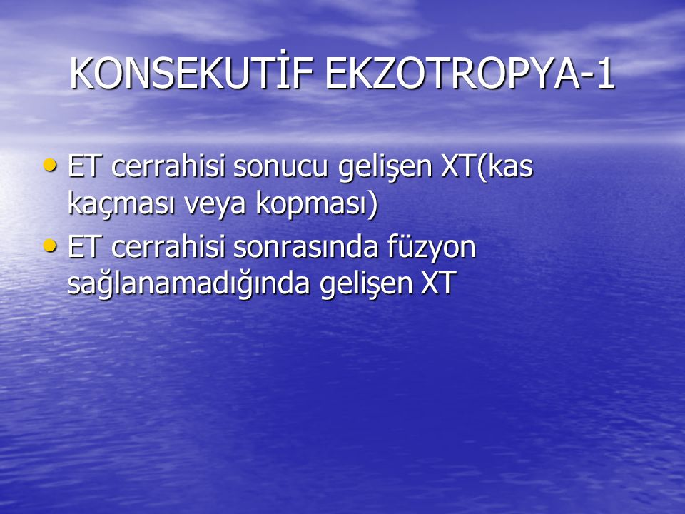 KONSEKUTİF EKZOTROPYA-1