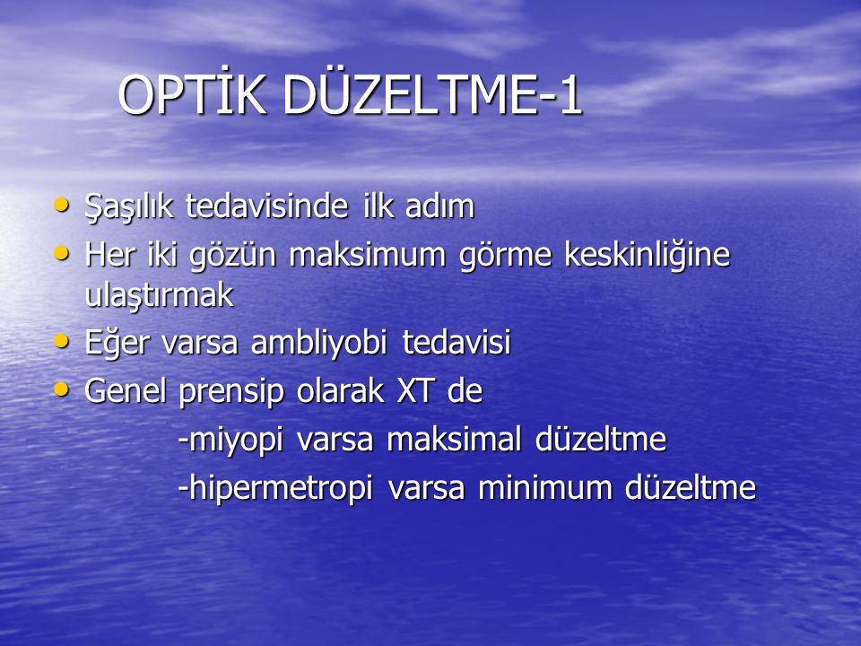 OPTİK DÜZELTME-1 Şaşılık tedavisinde ilk adım