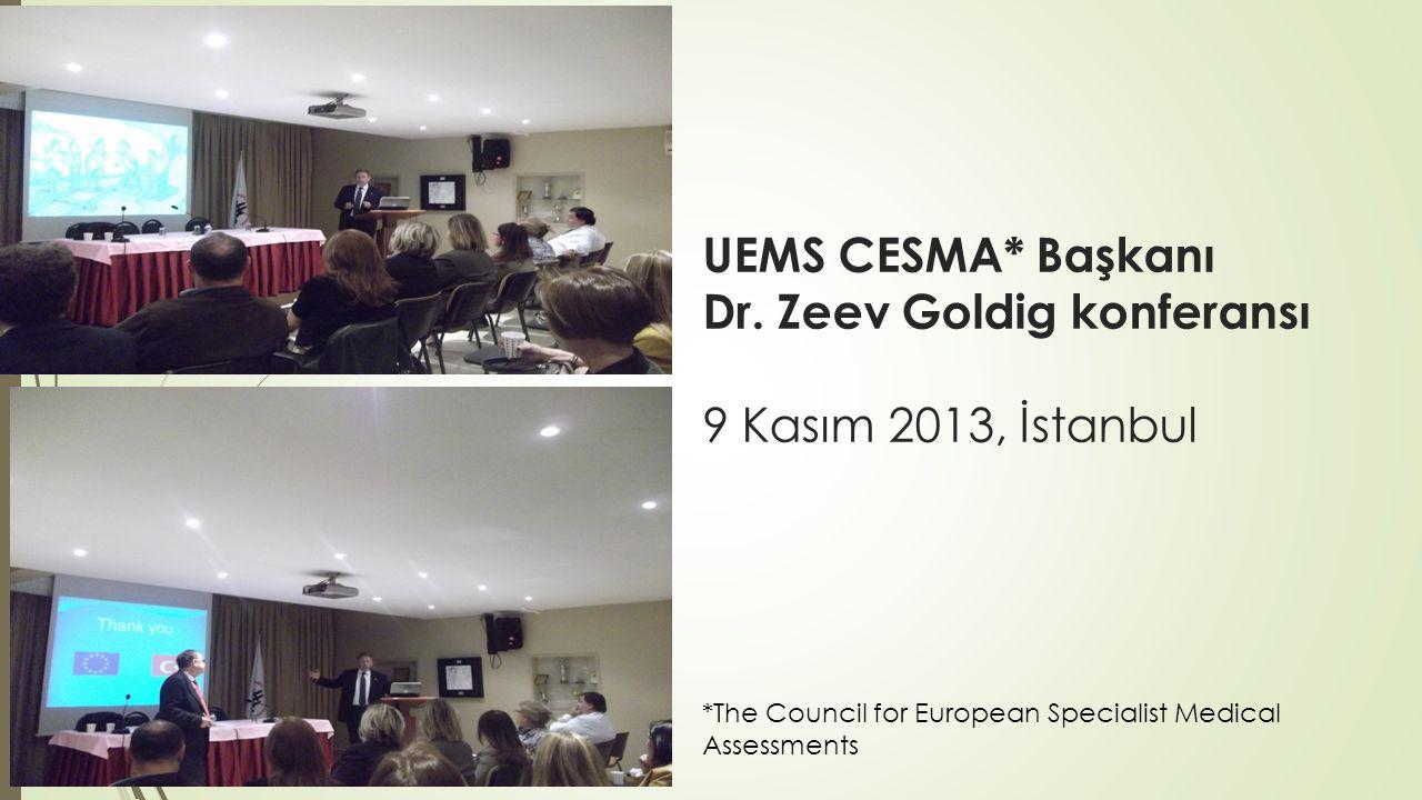Dr. Zeev Goldig konferansı 9 Kasım 2013, İstanbul
