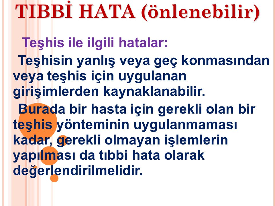 TIBBİ HATA (önlenebilir)