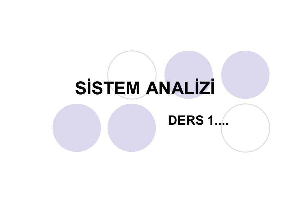 SİSTEM ANALİZİ DERS 1....