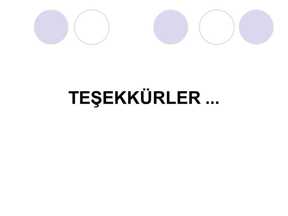 TEŞEKKÜRLER ...