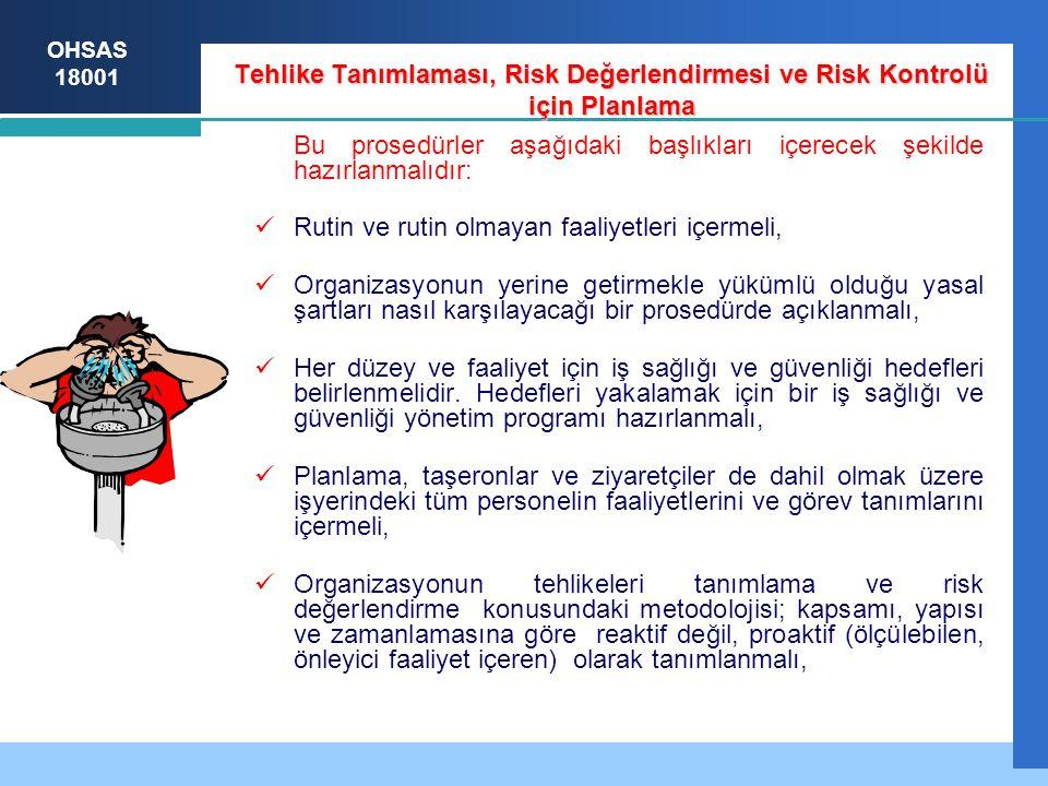 Tehlike Tanımlaması, Risk Değerlendirmesi ve Risk Kontrolü için Planlama