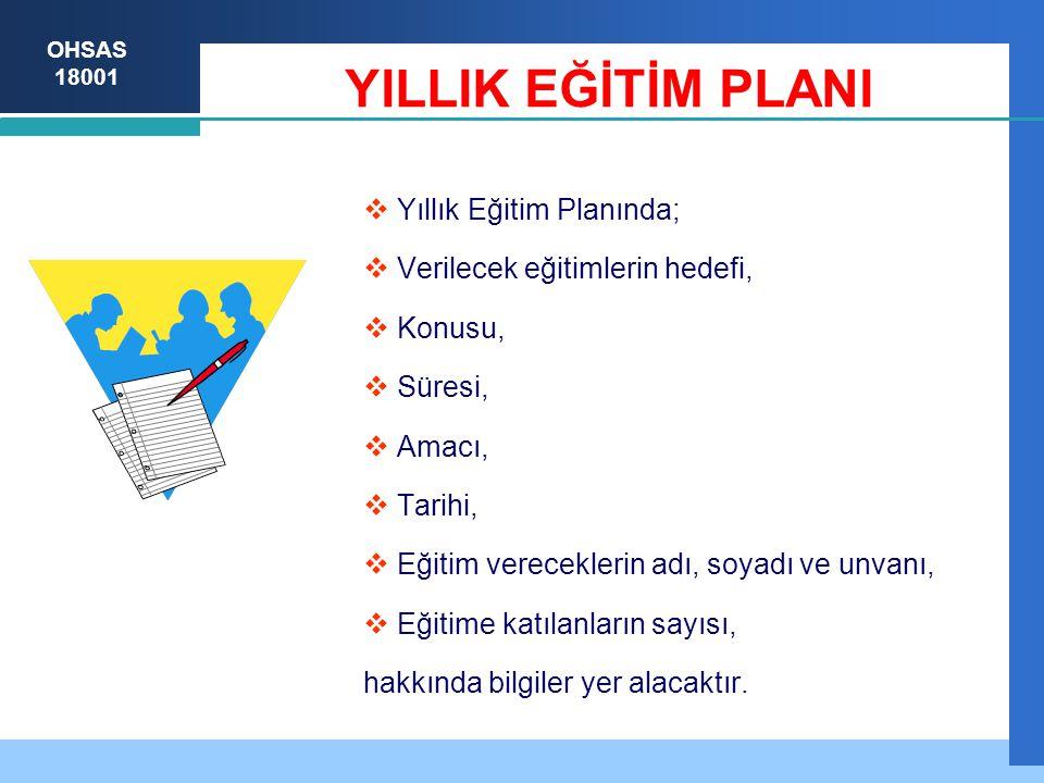 YILLIK EĞİTİM PLANI Yıllık Eğitim Planında;