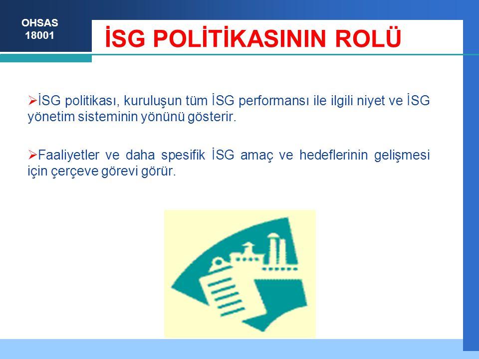 İSG POLİTİKASININ ROLÜ