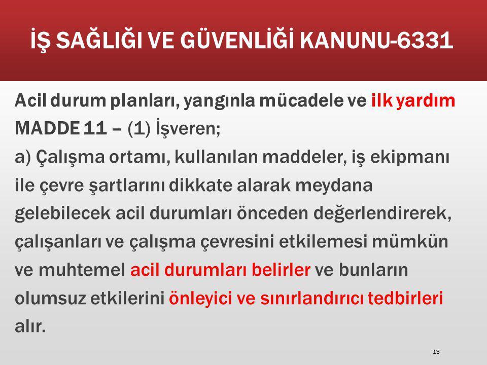İŞ SAĞLIĞI VE GÜVENLİĞİ KANUNU-6331