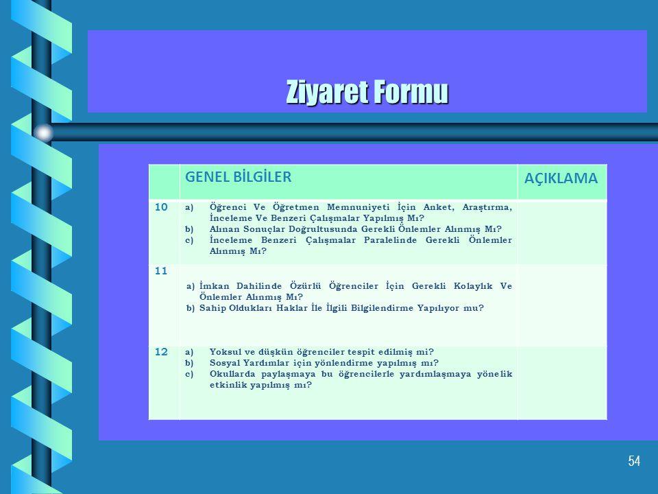 Ziyaret Formu GENEL BİLGİLER AÇIKLAMA 10 11 12
