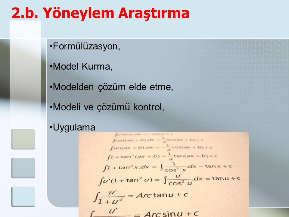 2.b. Yöneylem Araştırma Formülüzasyon, Model Kurma,